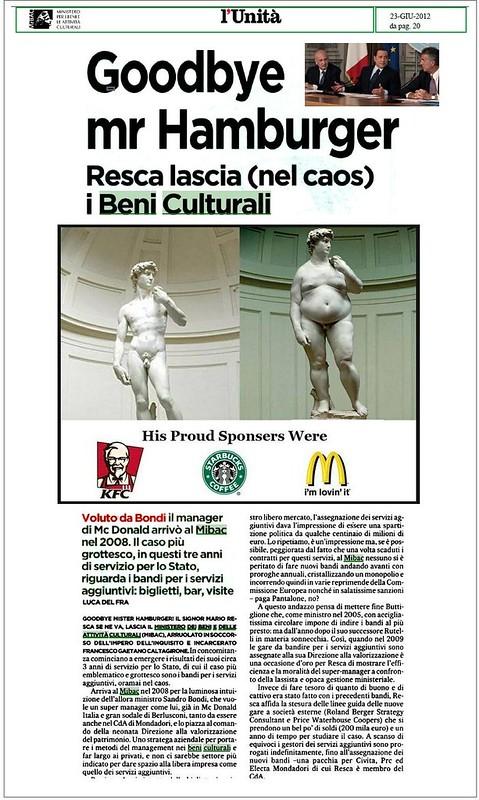 ITALIA BENI CULTURALI: Goodbye Mr. Hamburger - Resca lascia (nel caos) i Beni Culturali, l'Unita (23/06/2012), p. 20.