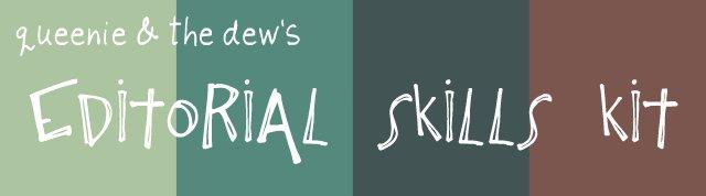 Editorial skills kit