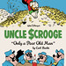 Walt Disney's Uncle Scrooge: Only a Poor Old Man by Carl Barks
