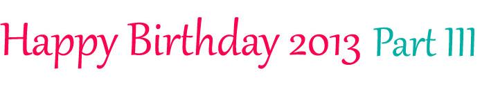 XTIN BIRTHDAY 2013