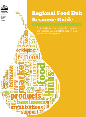 Regional Food Hub Resource Guide.  The guide is a collection of information, resources and background on everything needed to develop or participate in a regional food hub.