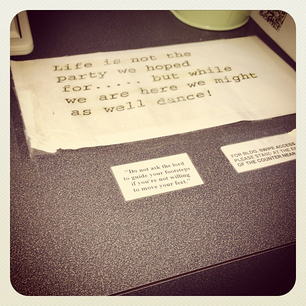 Awesome encouraging words at the CAC office today. =)