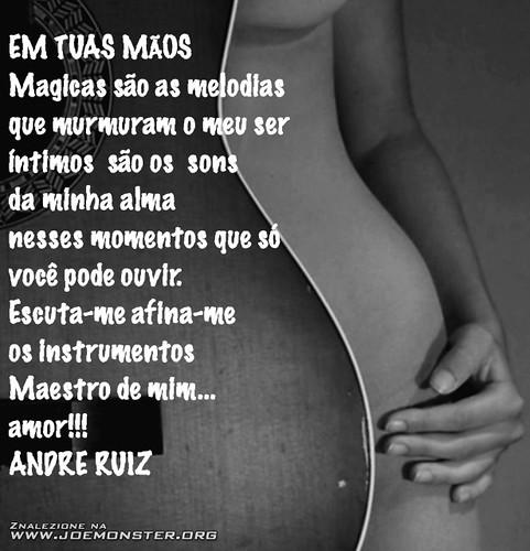 EM TUAS MÃOS by RUIZ POETA