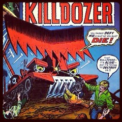 KILLDOZER! #comicbooks