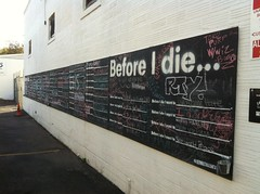 Before I die & some messages #art