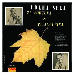 Zé Fortuna & Pitangueira - CSLP 6 053 - Folha Seca - Capa