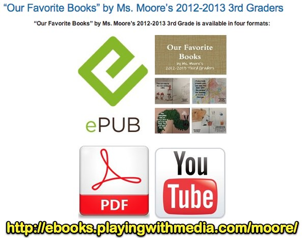 """Our Favorite Books"" by Ms. Moore's 2012-2013 3rd Graders » eBooks Sandbox"