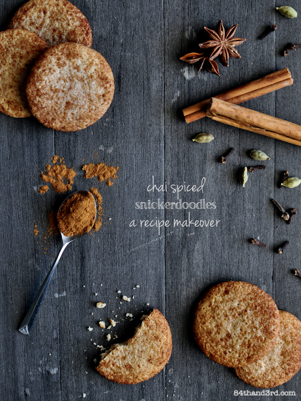 Chai Spiced Snickerdoodles & a makeover, of course
