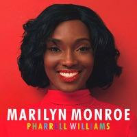 Pharrell Williams – Marilyn Monroe