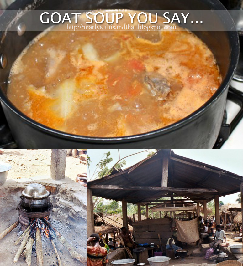 Goat Soup via This and That