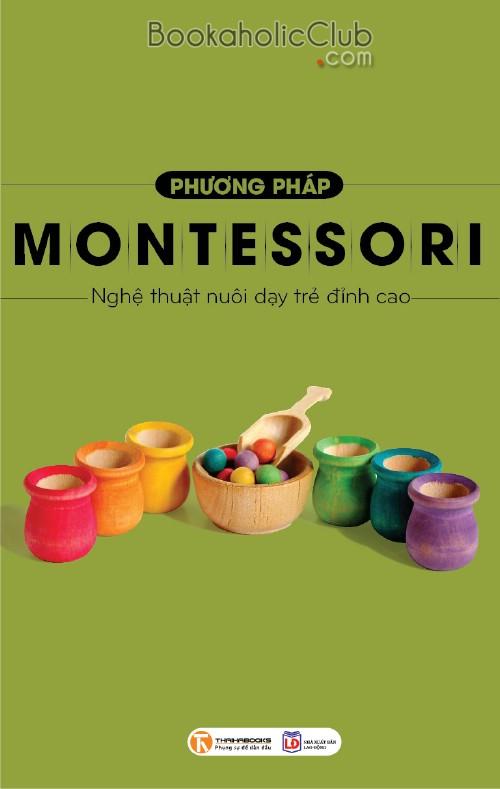 Phương pháp Montessori: Nghệ thuật nuôi dạy trẻ đỉnh cao