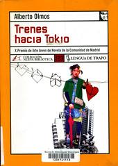 Alberto Olmos, Trenes hacia Tokio