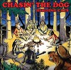 Chasin' The Dog
