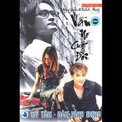 Đàm Vĩnh Hưng & Mỹ Tâm – Vẫn Nợ Cuộc Đời (2001) (MP3) [Album]