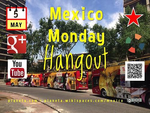 #MexMonday Hangout Cinco de Mayo