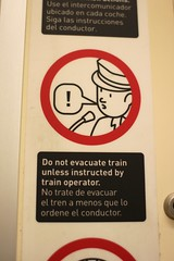 Do not evacuate train unless instructed by train operator.