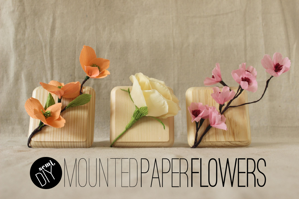 Fabric Paper Glue | Semi-DIY: Mounted Paper Flowers