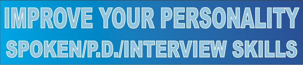 Improve your Personality & Interview Skills
