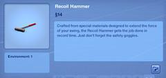 Recoil Hammer