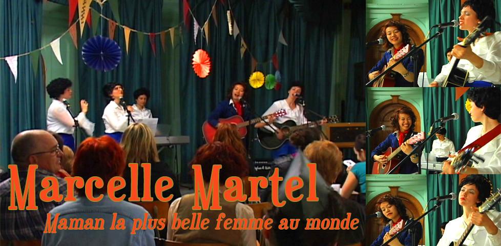 Marcelle Martel - Maman la plus belle femme au monde