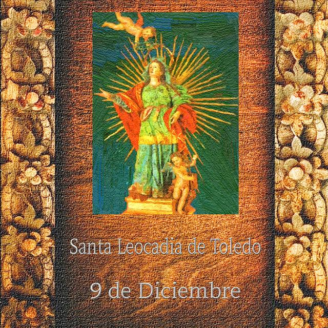 Santa Leocadia.(†Dedicado  al P.Cotallo)