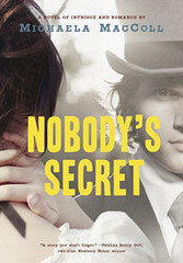 8763477910 cbe5ea9057 m Nobody's Secret by Michaela MacColl