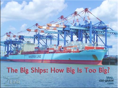 The Big Ships: How Big Is Too Big?