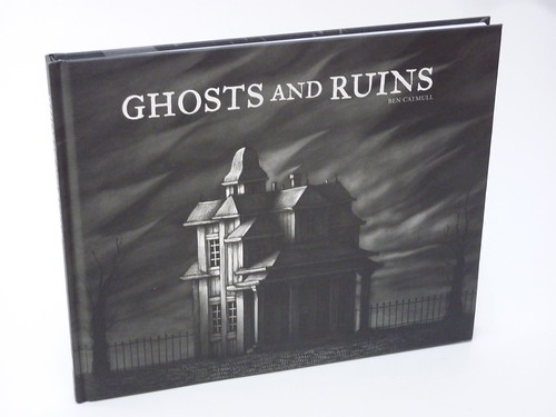 Ghosts and Ruins by Ben Catmull - front cover