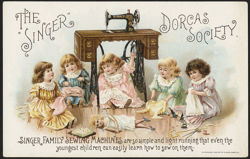 The 'Singer' Dorcas Society. Singer family sewing machines are so simple and light running that even the youngest children can easily learn how to sew on them. (front)