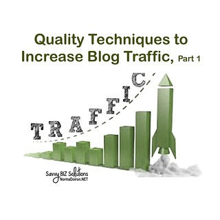 Quality Techniques to Increase Blog Traffic, Part 1