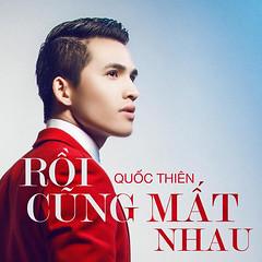 Quốc Thiên – Rồi Cũng Mất Nhau (2013) (MP3) [Digital Single]