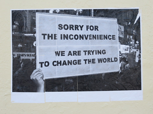 """SORRY FOR THE INCONVENIENCE... by Newtown grafitti"