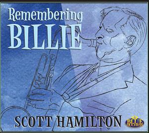 Scott Hamilton - Remembering Billie