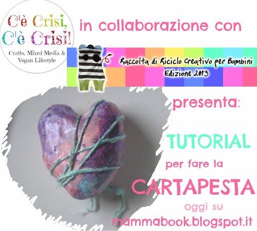 mamma book e c'ècrisi, collaborazione paper mache, cartapesta, come fare la carta pesta