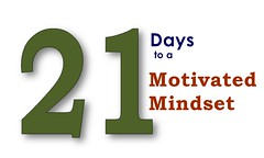 21 days to a motivated mindset
