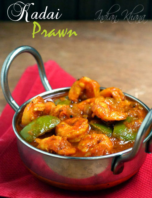 Kadai Prawn Jhinga Recipe Prawn Recipes
