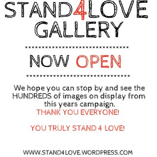 STAND4LOVE GALLERY NOW OPEN!