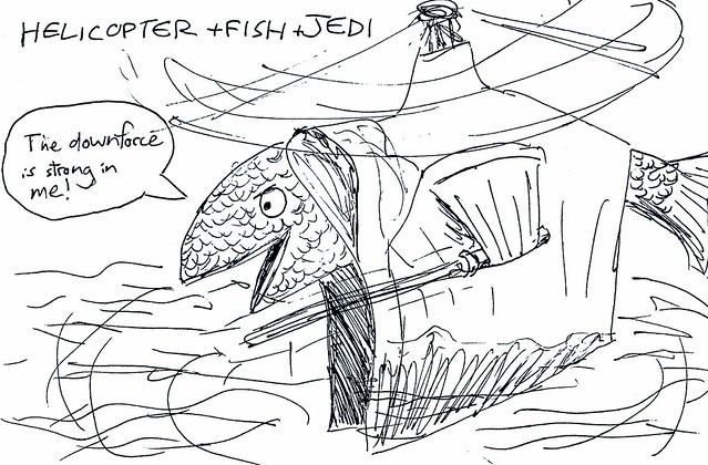 Helicopter + Fish + Jedi