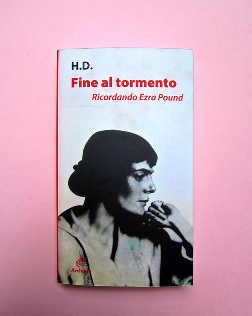 H. D., Fine al tormento. Archinto / RCS 2013. [responsabilità grafica non indicata]. Copertina (part.), 1