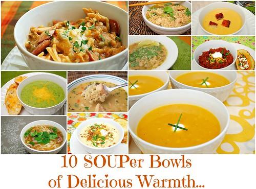 10 SOUPer Bowls of Delicious Warmth...