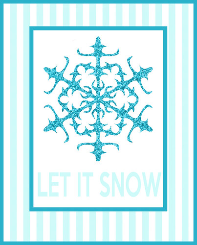 Let it snow free printable