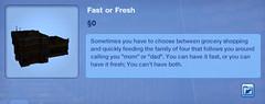 Fast or Fresh