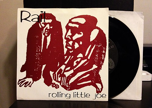 "Rail - Rolling Little Joe 7"" by Tim PopKid"