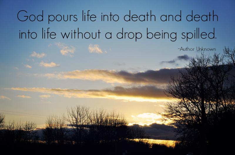 Life into Death