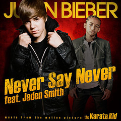 Justin Bieber featuring Jaden Smith – Never Say Never