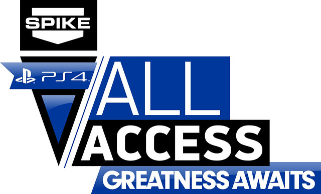 PS4 All Access - Spike TV