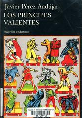 Javier Pérez Andújar, Los príncipes valientes