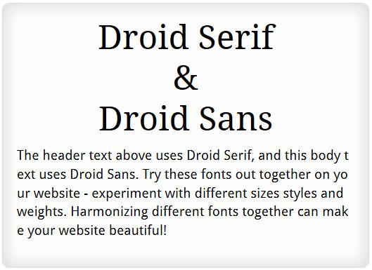 Droid Serif and Droid Sans