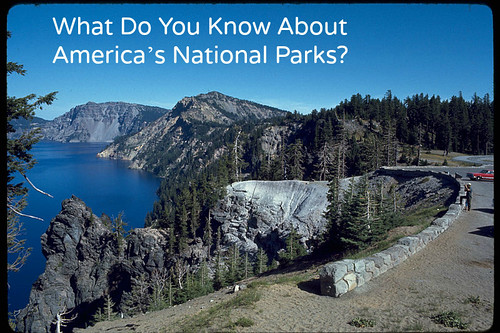 What do you know about America's National Parks