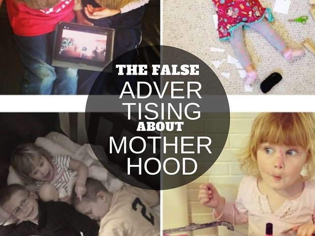THE FALSE ADVERTISING ABOUT MOTHERHOOD via lisajobaker